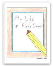 My Life In First Grade