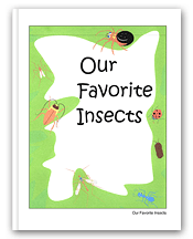 Our Favorite Insects